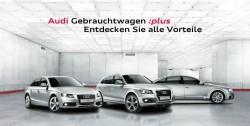 Audi Gebrauchtwagen :plus - es muss nicht immer ein Neuwagen sein