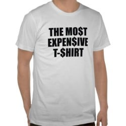 Das teuerste T-Shirt der Welt?