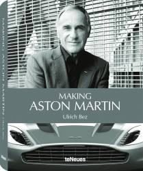 © Making Aston Martin by Ulrich Bez, published by teNeues, € 79,90, - www.teneues.com. © 2013 Dr. Ulrich Bez / Aston Martin Lagonda Ltd. Photo © Cellina von Mannstein.